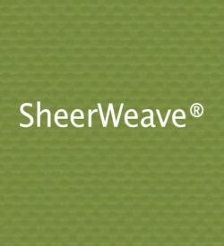 SheerWeave®
